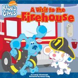 A Visit to the Firehouse (Blue s Clues)
