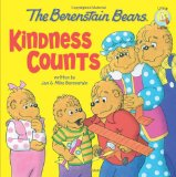 The Berenstain Bears: Kindness Counts (Berenstain Bears Living Lights)
