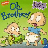 Oh, Brother! (Rugrats (Simon and Schuster Paperback))
