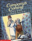 COMPANY S COMING by Arthur Yorinks, illustrated by David Small (1989 Scholastic softcover 7 x 9 inches, 32 pages, A nice couple in Bellmore invite visitors from outer space to have dinner...)