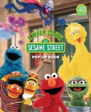 A Walk Down Sesame Street: Pop-Up Book (Sesame Street Books)