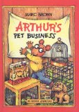Arthur s Pet Business (Arthur Adventures (Pb))