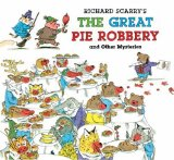Richard Scarry s The Great Pie Robbery and Other Mysteries