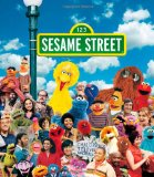 Sesame Street: A Celebration of 40 Years of Life on the Street