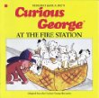 Curious George at the Fire Station (Curious George)