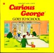 Curious George Goes to School (Curious George, No 21)