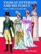 Thomas Jefferson and His Family: Paper Dolls in Full Color