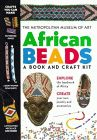 African Beads : A Book and Craft Kit