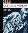 The Complete History of Costume & Fashion : From Ancient Egypt to the Present Day