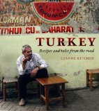 Turkey: A Food Lover s Journey. Leanne Kitchen