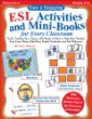 Easy  Engaging ESL Activities and Mini-Books for Every Classroom: Terrific Teaching Tips, Games, Mini-Books  More to Help New Students from Every Nation Build Basic English Vocabulary and Feel Welcome!