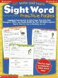 100 Write-And-Learn Sight Word Practice Pages: Engaging Reproducible Activity Pages That Help Kids Recognize, Write, and Really LEARN the Top 100 High-Frequency Words That are Key to Reading Success