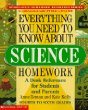 Everything You Need to Know About Science Homework (Homework Reference Series)