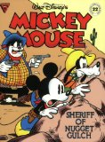 Walt Disney s Mickey Mouse: Sheriff of Nugget Gulch (Gladstone Comic Album Series No. 22)