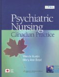 The Psychiatric Nursing for Canadian Practice: A Practical Approach (Point (Lippincott Williams and Wilkins))