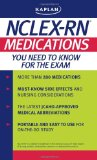 Kaplan NCLEX-RN: Medications You Need to Know for the Exam (Kaplan NCLEX-RN Exam)