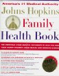 The Johns Hopkins Family Health Book