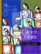 Group Work: A Counseling Specialty (4th Edition)