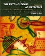 The Psychologist as Detective: An Introduction to Conducting Research in Psychology, Third Edition