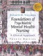 Foundation of Psychiatric Mental Health Nursing: A Clinical Approach (Book with Clinical Companion)
