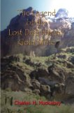 The Legend of the Lost Dutchman s Gold Mine