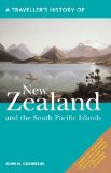 A Traveller s History of New Zealand and the South Pacific Islands (Traveller s Histories Series)