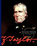 Zachary Taylor: Our Twelfth President (Presidents of the U.S.a.)