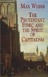 The Protestant Ethic and the Spirit of Capitalism (Dover Value Editions)