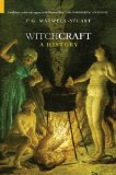 Witchcraft: A History (Dark Histories)