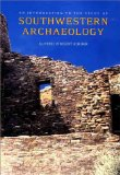 An Introduction to the Study of Southwestern Archaeology (The Lamar Series in Western History)