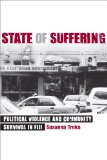 State of Suffering: Political Violence and Community Survival in Fiji