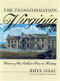 The Transformation of Virginia, 1740-1790 (Published for the Omohundro Institute of Early American Hist)
