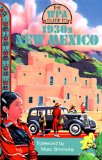 The Wpa Guide to 1930 s New Mexico
