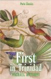 First in Trinidad (Paria Classics)