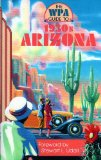The Wpa Guide to the 1930 s Arizona