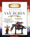 Martin Van Buren: Eighth President 1837-1841 (Getting to Know the Us Presidents)