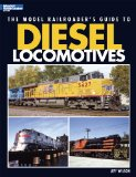 The Model Railroader s Guide to Diesel Locomotives
