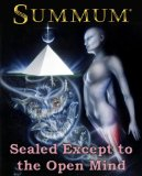 SUMMUM: Sealed Except to the Open Mind