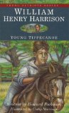William Henry Harrison, Young Tippecanoe (Young Patriots series)
