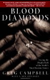 Blood Diamonds: Tracing the Deadly Path of the World s Most Precious Stones