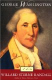 George Washington: A Life (Galahad Edition)