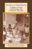 The End of Chidyerano: A History of Food and Everyday Life in Malawi, 1860-2004 (Social History of Africa)