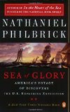 Sea of Glory: America s Voyage of Discovery, The U.S. Exploring Expedition, 1838-1842