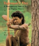 Tapenum s Day: A Wampanoag Indian Boy In Pilgrim Times