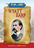 Wyatt Earp (Outlaws and Lawmen of the Wild West)