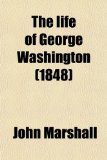 The life of George Washington (1848)