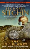 Twelfth Planet: Book I of the Earth Chronicles (The Earth Chronicles)