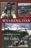 Traveler s History of Washington (Roadside Historical Guide)