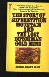 Story of Superstition Mountain and the Lost Dutchman Gold Mine