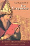 The Confessions: Works of Saint Augustine, a Translation for the 21st Century: Part 1- Books